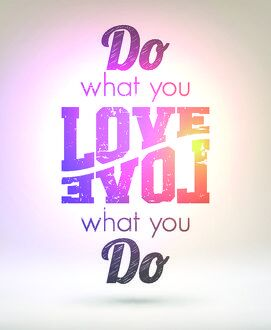 inspirational art quote prints/do what you love love what you do shiny